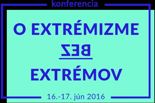 """PonukyKonferencia """" O EXTRÉMIZME BEZ EXTRÉMOV"""""""