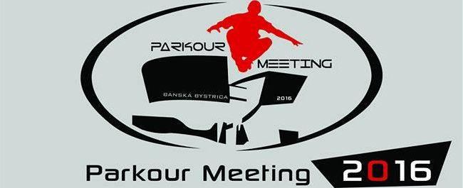 PonukyPomoc pri príprave Parkour Meeting Banská Bystrica 2016