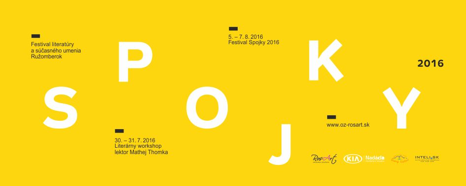 InformácieSPOJKY 2016 – festival literatúry a súčasného umenia