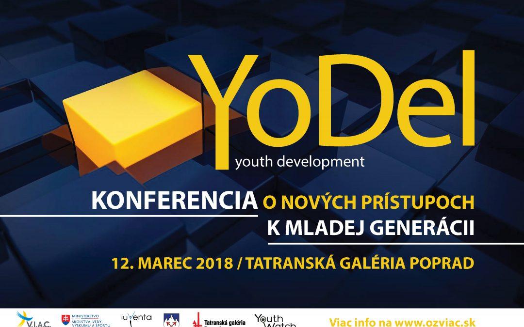 """Ponuky""""YoDel"""" – konferencia o nových prístupoch k mladej generácii"""