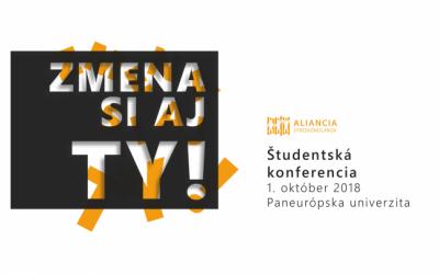 Študentská konferencia: Zmena si aj ty!