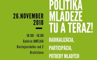 Konferencia: Politika mládeže tu a teraz!
