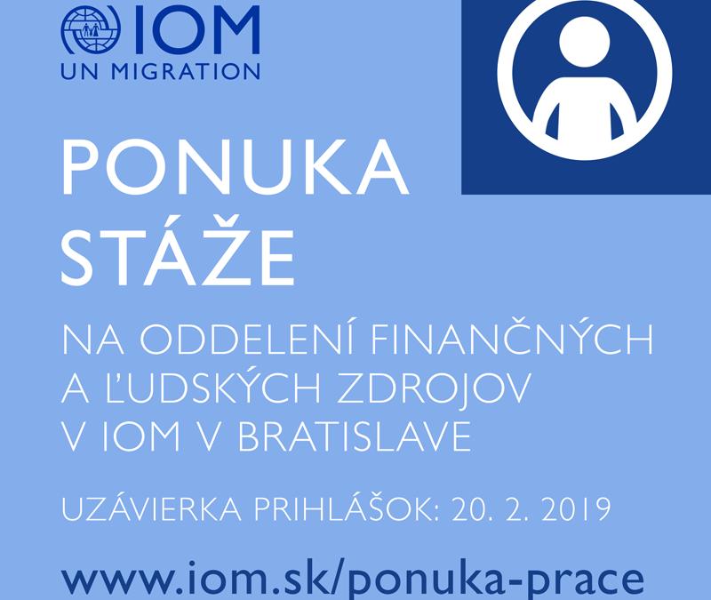 PonukyStáž na Oddelení finančných a ľudských zdrojov v IOM
