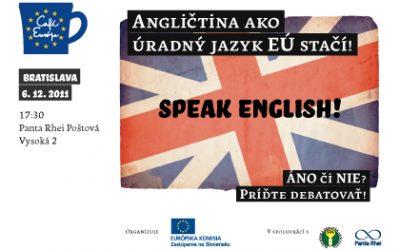 Debata: Angličtina ako úradný jazyk EÚ stačí