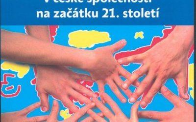 České dobrovoľníctvo na začiatku 21. storočia