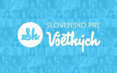 Slovensko skutočne pre všetkých
