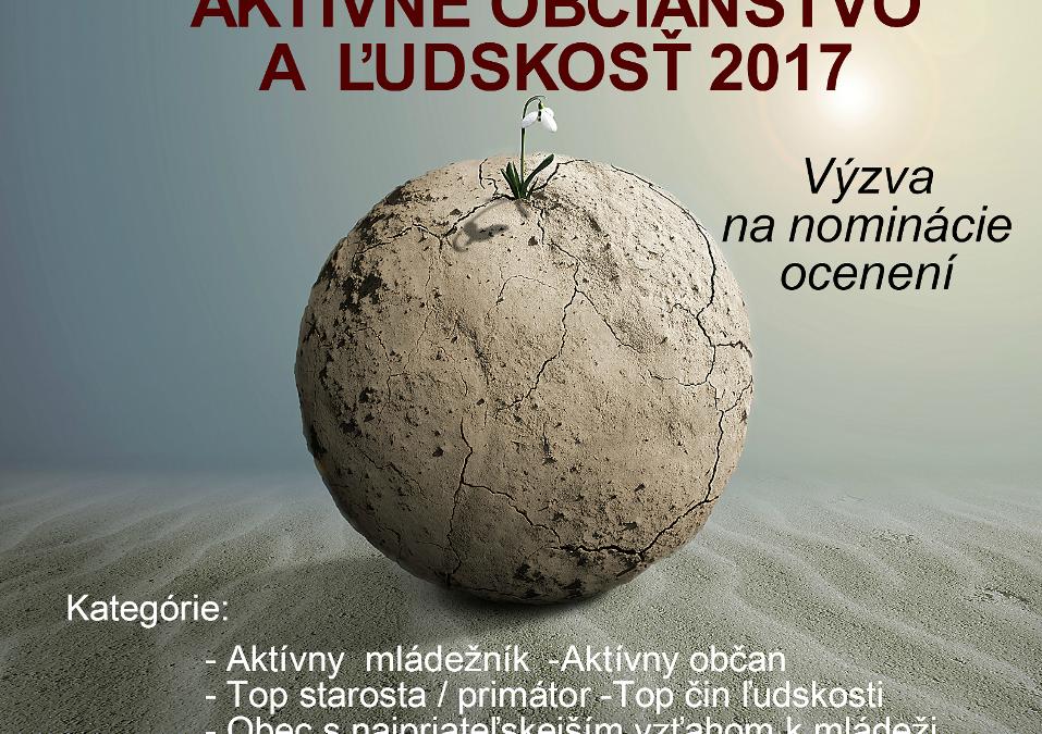 InformácieVýzva na predloženie návrhov na ocenenie za aktívne občianstvo aľudskosť 2017 vŽilinskom kraji
