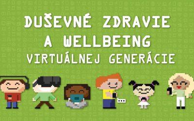 Konferencia Duševné zdravie a wellbeing virtuálnej generácie