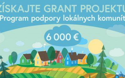 """Grantová výzva """"Program podpory lokálnych komunít"""""""