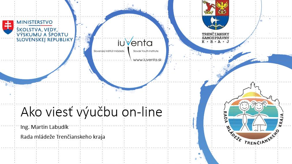"""InformácieRada mládeže Trenčianskeho kraja zorganizovala online kurz pre učiteľov – """"Ako robiť výuku cez internet"""""""